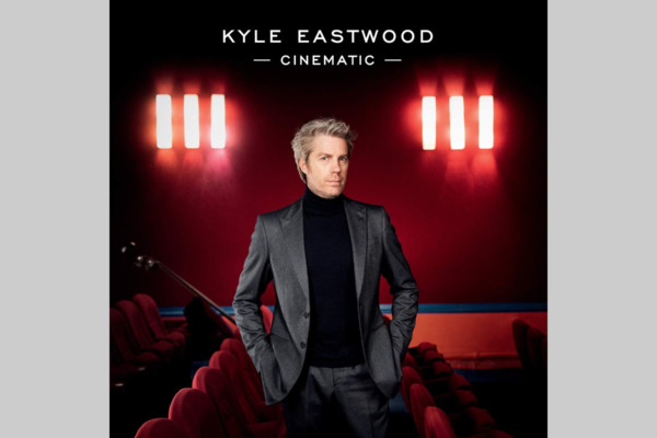 "Kyle Eastwood Celebrates Film Music on ""Cinematic"""