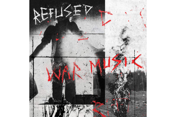 "Refused Releases ""War Music"""