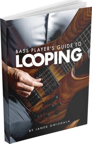 Bass Player's Guide to Looping