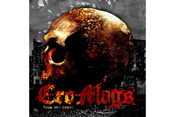"The Cro-Mags Release ""From the Grave"" EP"