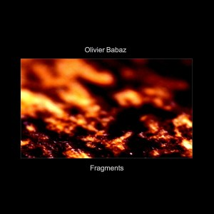Olivier Babaz: Fragments