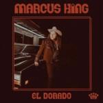 """Marcus King Releases Solo Album, """"El Dorado,"""" Featuring Dave Roe"""