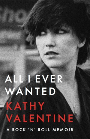 Kathy Valentine: All I Ever Wanted