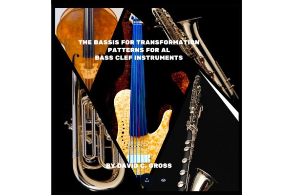 "David Gross Publishes ""The Bassis for Transformation: Patterns for All Bass Clef Instruments"""