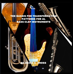 The Bassis for Transformation: Patterns for All Bass Clef Instruments