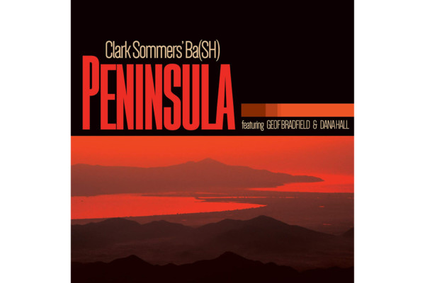 """Clark Sommers' Ba(SH) Returns with """"Peninsula"""""""