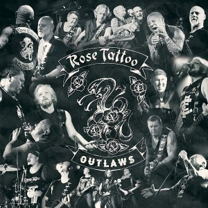 Rose Tattoo: Outlaws