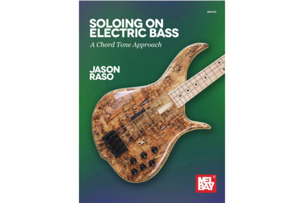 "Jason Raso Releases ""Soloing on Electric Bass: A Chord Tone Approach"""