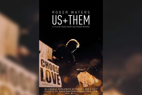 """Roger Waters: Us + Them"" Now Available In Digital Formats"