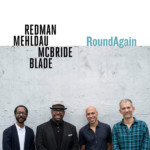 "Redman, Mehldau, McBride, and Blade Reunite for ""RoundAgain"""