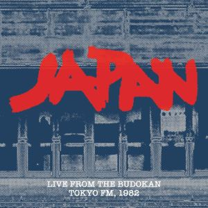 Japan: Live from the Budokan – Tokyo FM 1982