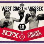 "NOFX and Frank Turner Collaborate for ""West Coast vs. Wessex"""