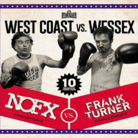 """NOFX and Frank Turner Collaborate for """"West Coast vs. Wessex"""""""
