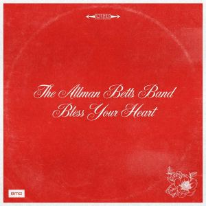 The Allman Betts Band: Bless Your Heart