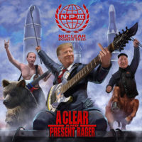 """Nuclear Power Trio Release """"A Clear and Present Rager"""""""