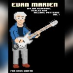 "Evan Marien Publishes ""Major Hexatonic Scales and Melodic Patterns Vol. 1"""
