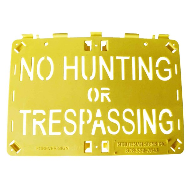 Molded Forever Sign Yellow No Hunting or Trespassing