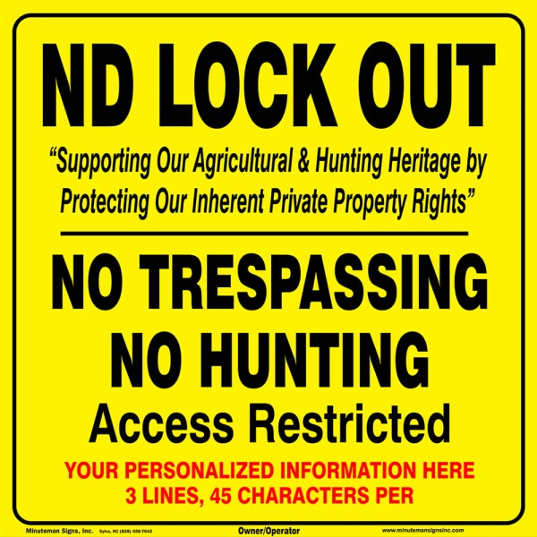 ND Lock Out No Trespassing Sign with 3 lines of custom text