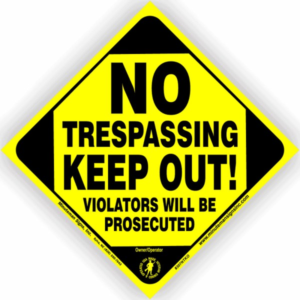 No Trespassing Keep Out Small Trespassing Sign Yellow