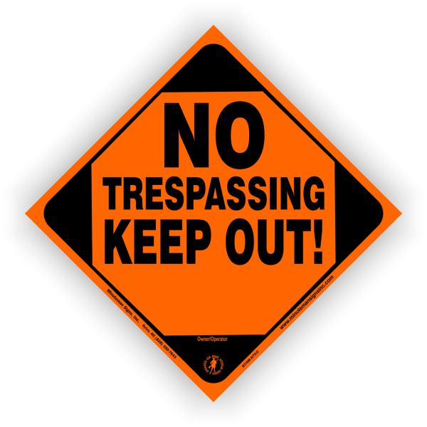 No Trespassing Keep Out Bright Orange Sign