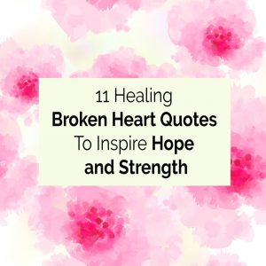 11 broken heart quotes