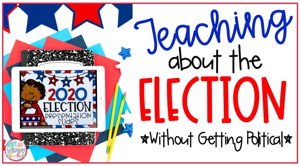 medium resolution of Teaching About the Election (without getting political) - Not So Wimpy  Teacher