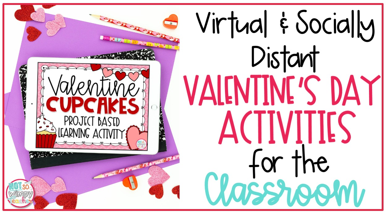 hight resolution of Virtual and Socially Distant Valentine's Day Activities - Not So Wimpy  Teacher