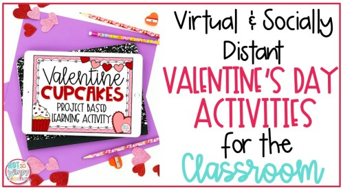 small resolution of Virtual and Socially Distant Valentine's Day Activities - Not So Wimpy  Teacher