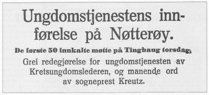 Referat i Tønsbergs Blad lørdag den 23. mai 1942 fra det første møtet i ungdomstjenesten på Nøtterøy. Alt var nok ikke så greit som den patriotiske referenten ville ha det til. Dateringen i avisen er feil, det sto i lørdagsnummeret.