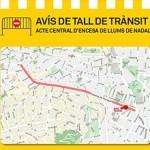Afectacions al trànsit per l'organització de l'acte central d'encesa de llums de Nadal