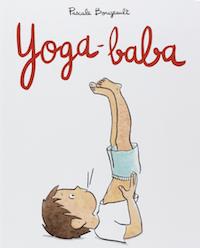 Yoga Baba de Pascale Bougeault