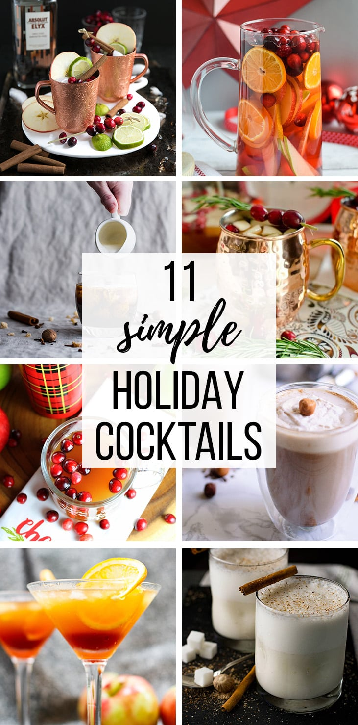 11 Simple Holiday Cocktails | Entertaining is easy with this collection of simple, festive drinks to see you all the way from Thanksgiving to New Years! #cocktails #holidaycocktails #simplecocktails