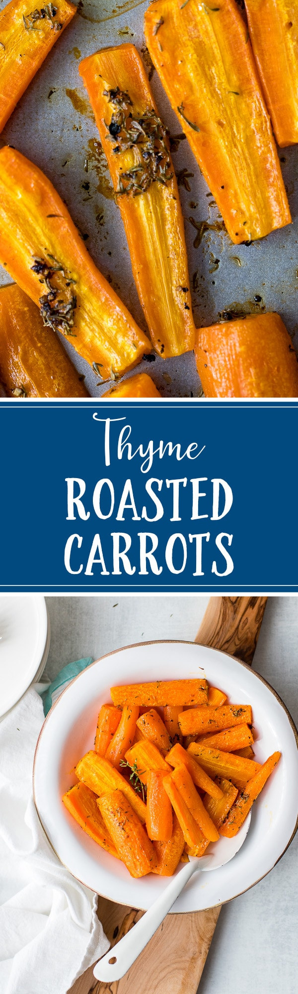 Thyme roasted carrots are a simple, easy, healthy side dish. Just 10 minutes of prep work, and everyone will be asking for seconds! #sidedish #carrots #roastedveggies