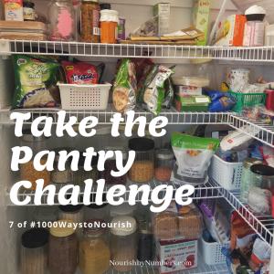 #7 of #1000WaystoNourish | Ways to Reduce Food Waste | Take the Pantry Challenge