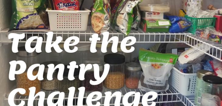 #7 of #1000WaystoNourish | Ways to Reduce Food Waste | Take the Pantry Challenge