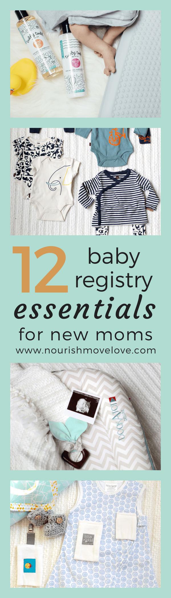 12 Baby Registry Essentials for New Moms | Nourish Move Love
