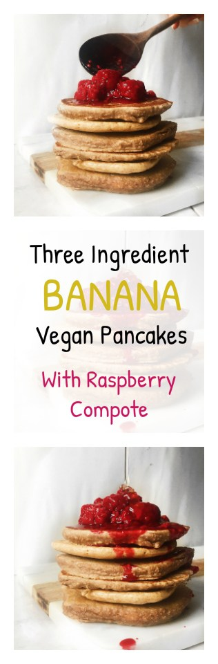 A healthy recipe for banana vegan pancakes with a warm Raspberry compote for a yummy, delicious and nutritious breakfast.