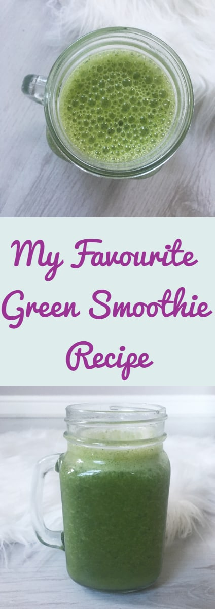My Favourite Green Smoothie Recipe