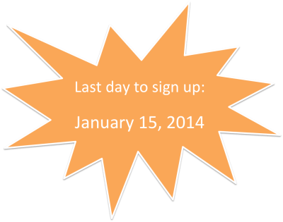 last day to sign up Jan 2014