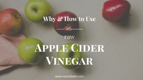 How to use raw apple cider vinegar