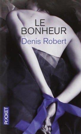 NXPL-Denis-Robert-Le-Bonheur