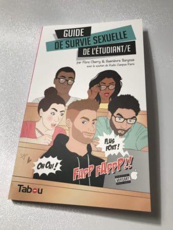 Guide de survie sexuelle de l'étudiant/e de Flore Chrry et Genièvre Suryous aux éditions Tabou - NXPL