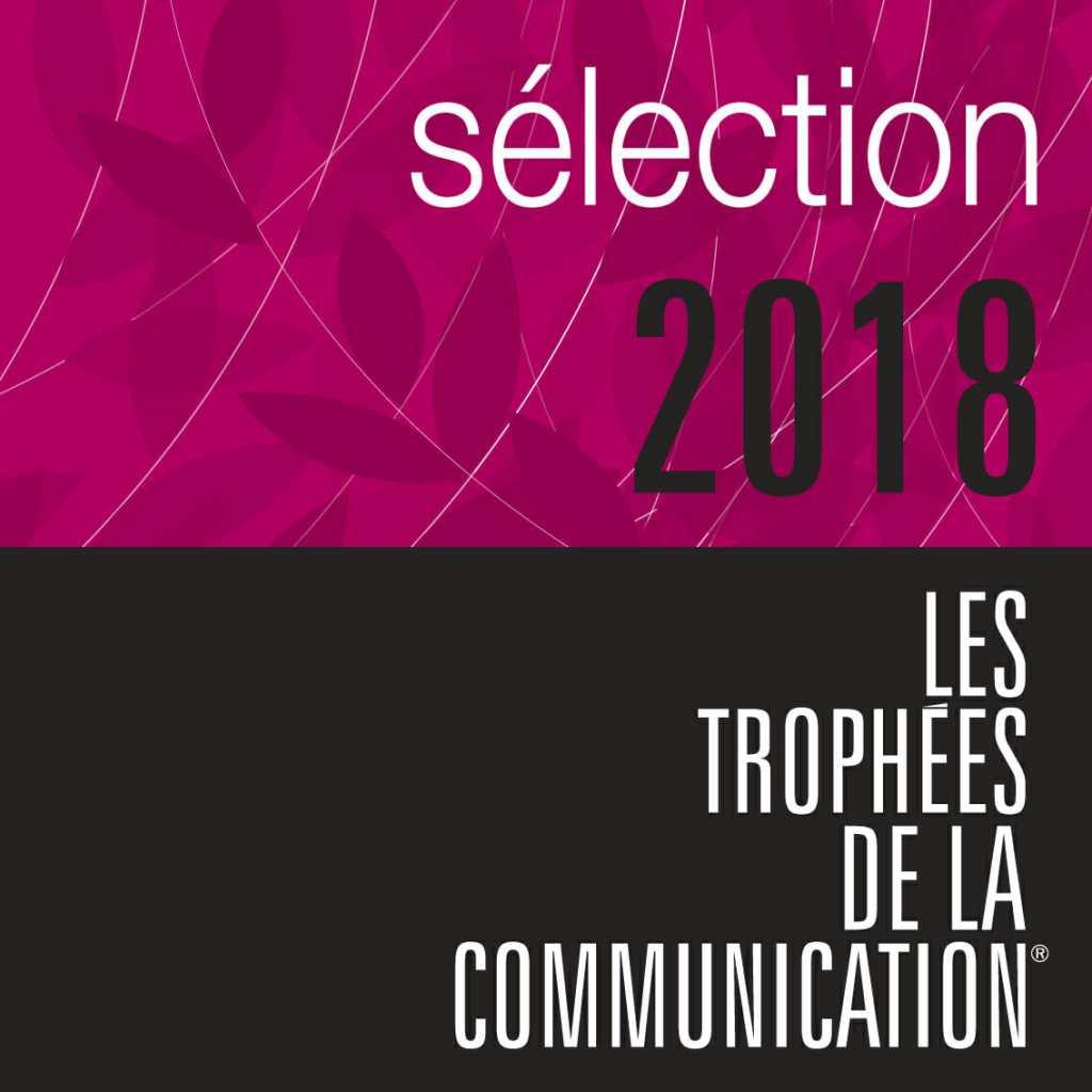 selection pour les trophees de la communication 2018
