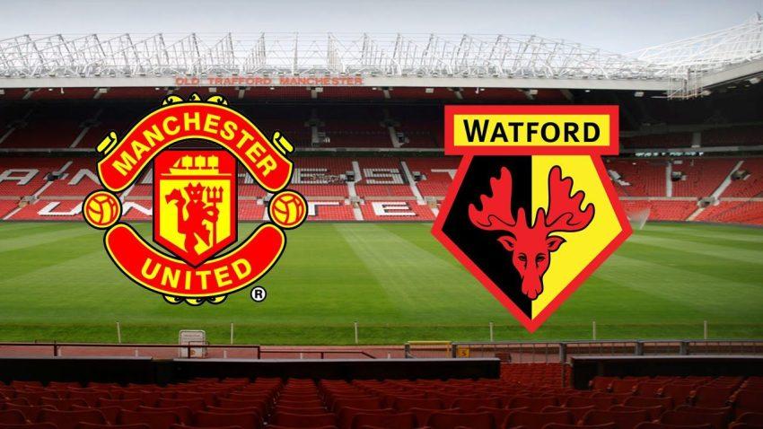 Prediksi Bola Manchester United VS Watford - Nova88 Sports
