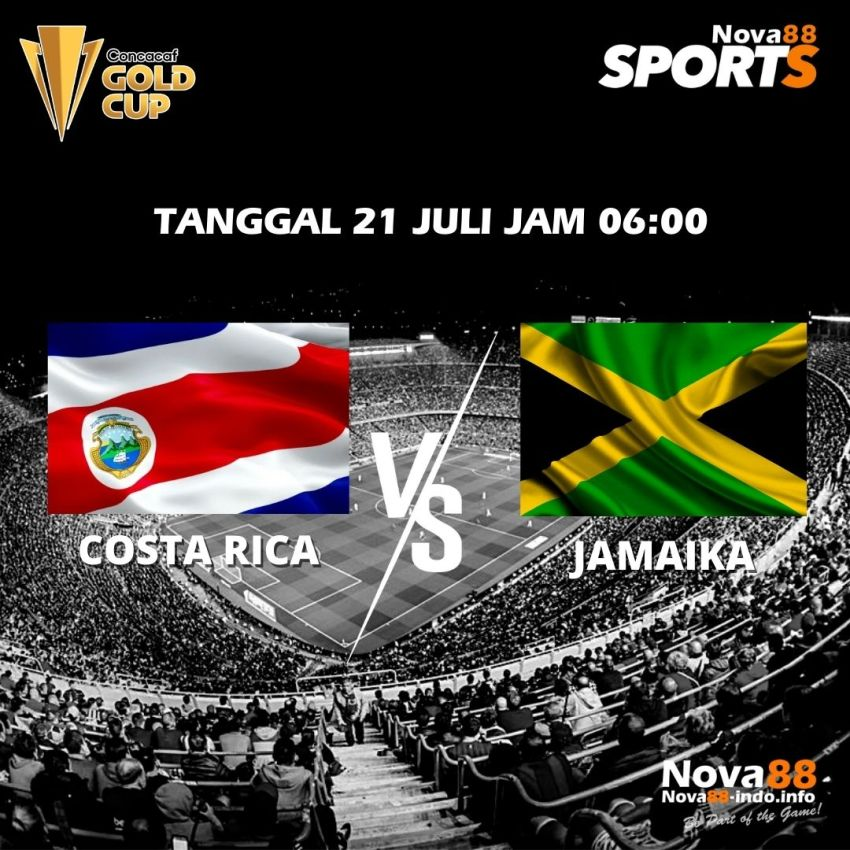 Prediksi Bola Concacaf Gold Cup Costa Rica vs Jamaika - Nova88 Sports