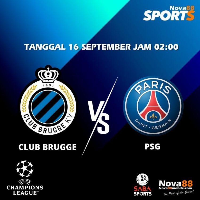 Prediksi Bola Club Brugge VS PSG - Nova88 Sports