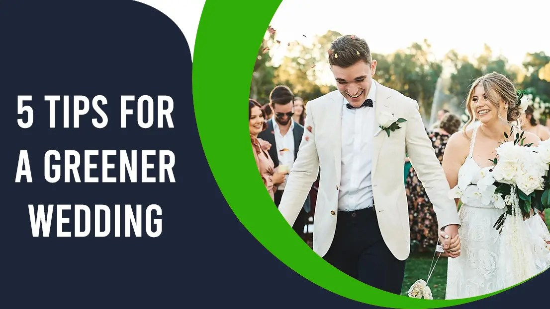 5 Tips for a Greener Wedding