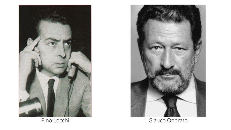 Pino Locchi e Glauco Onorato