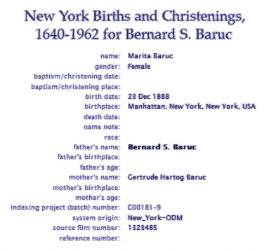 New York Births and Christenings for Bernard S Baruc. Marita Baruc 23 December 1888 Gertrude Hartog Baruc