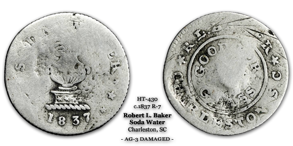 HT-430 RL Baker Robert L Baker Soda Token Charleson SC